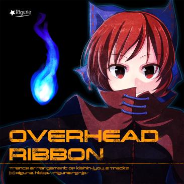 Overhead ribbon